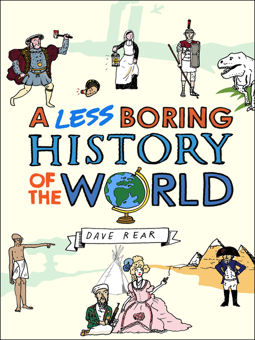 A Less Boring History of the World (eBook)