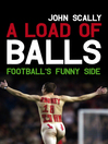 A Load of Balls (eBook): Football's Funny Side