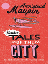 Further Tales of the City (eBook): Tales of the City Series, Book 3