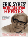 Eric Sykes' Comedy Heroes (eBook)
