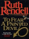 To Fear a Painted Devil (eBook)