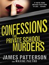 The Private School Murders (eBook): Confessions Series, Book 2