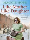 Like Mother, Like Daughter (eBook)