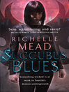Succubus Blues (eBook): Georgina Kincaid Series, Book 1