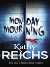 Monday Mourning (eBook): Temperance Brennan Series, Book 7