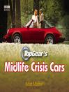 Top Gear's Midlife Crisis Cars (eBook)