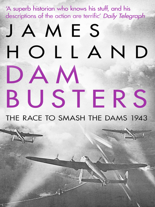 Dam Busters (eBook): The Race to Smash the Dams, 1943