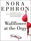 Wallflower at the Orgy (eBook)