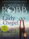 The Lady Chapel (eBook): An Owen Archer Mystery