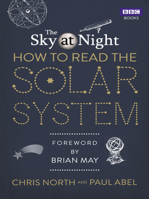 The Sky at Night (eBook): How to Read the Solar System: A Guide to the Stars and Planets