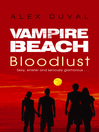 Bloodlust (eBook): Vampire Beach Series, Book 1