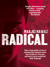 Radical (eBook): My Journey from Islamist Extremism to a Democratic Awakening