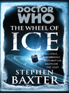 The Wheel of Ice (eBook): Doctor Who Series, Book 149