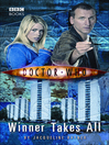 Winner Takes All (eBook): Doctor Who Series, Book 101