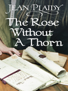 The Rose Without a Thorn (eBook): Queens of England Series, Book 11