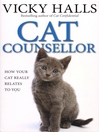 Cat Counsellor (eBook): How Your Cat Really Relates To You