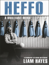 Heffo (eBook): A Brilliant Mind; A Biography of Kevin Heffernan
