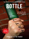 Bottle (eBook): The Completely True Story of an Ex-Football Hooligan