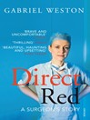 Direct Red (eBook): A Surgeon's Story