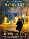 The Unreliable Life of Harry the Valet (eBook): The Great Victorian Jewel Thief