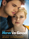 Now is Good (eBook)
