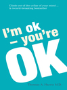 I'm Ok, You're Ok (eBook)