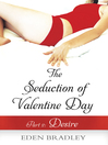 The Seduction of Valentine Day, Part 2 (eBook)