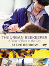 The Urban Beekeeper (eBook): A Year of Bees in the City