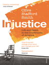 Injustice (eBook): Life and Death in the Courtrooms of America