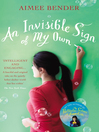 An Invisible Sign of My Own (eBook)