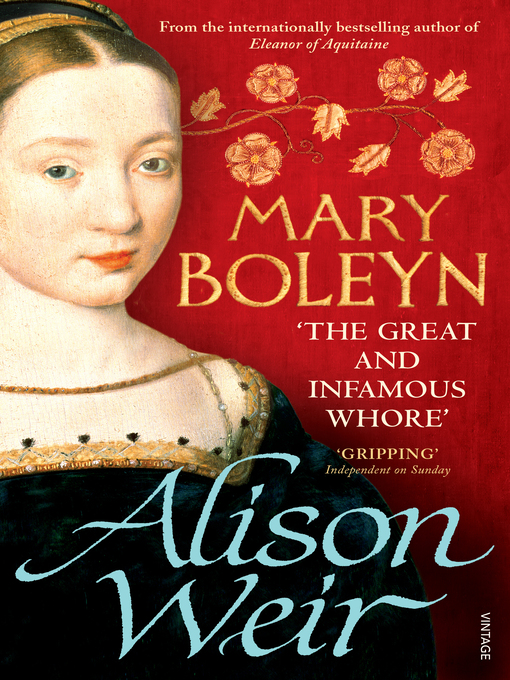 Mary Boleyn (eBook): 'The Great and Infamous Whore'