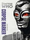 Corpse Marker (eBook): Doctor Who Series, Book 195