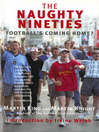 The Naughty Nineties (eBook): Football's Coming Home