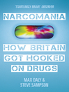 Narcomania (eBook): A Journey Through Britain's Drug World