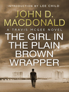 The Girl in the Plain Brown Wrapper (eBook): Introduction by Lee Child: Travis McGee, No.10