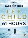 61 Hours (eBook): Jack Reacher Series, Book 14