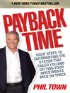 Payback Time (eBook): Eight Steps to Outsmarting the System That Failed You and Getting Your Investments Back on Track