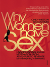 Why Women Have Sex (eBook): Understanding Sexual Motivation from Adventure to Revenge (and Everything in Between)