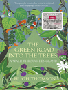 The Green Road Into the Trees (eBook)