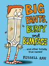 Big Pants, Burpy and Bumface (eBook)