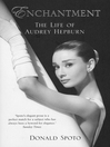 Enchantment (eBook): The Life of Audrey Hepburn