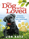 The Dog who Loved (eBook): Lenore, the Puppy who Rescued Me