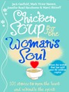 Chicken Soup for the Woman's Soul (eBook): 101 More Stories to Open the Hearts and Rekindle the Spirits of Women