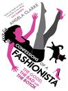 Confessions of a Fashionista (eBook)