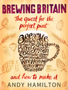 Brewing Britain (eBook): The quest for the perfect pint