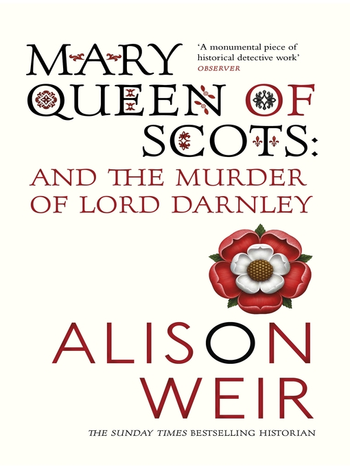 Mary Queen of Scots (eBook): And The Murder Of Lord Darnley