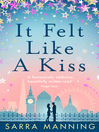 It Felt Like a Kiss (eBook)