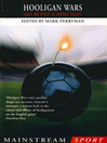 Hooligan Wars (eBook): Causes and Effects of Football Violence