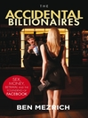 The Accidental Billionaires (eBook): Sex, Money, Betrayal and the Founding of Facebook