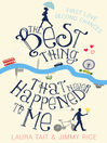The Best Thing That Never Happened to Me (eBook)